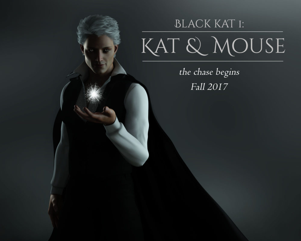 Kat & Mouse, coming Fall 2017
