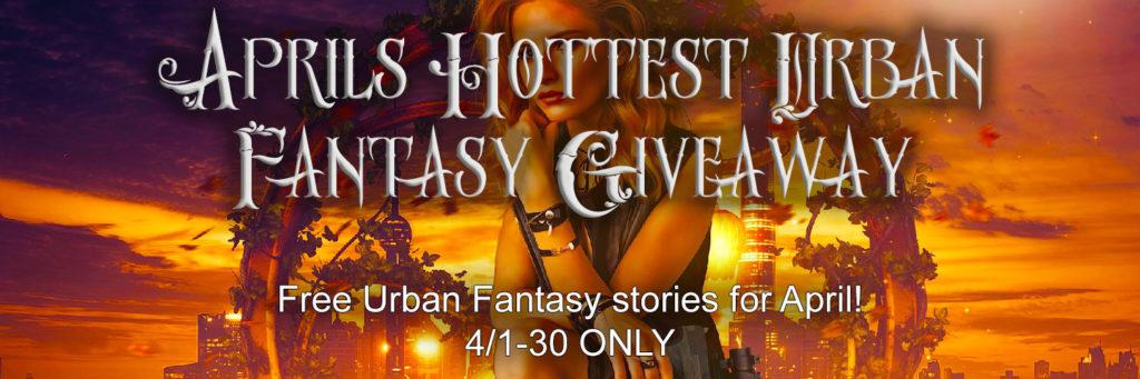 April Hottest Urban Fantasy Giveaway