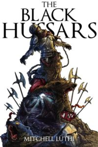 The Black Hussars by Mitchell Luthi