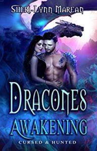 Dracones Awakening by Sheri Lynn Marean