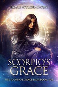 Scorpios Grace by Rosie Wylor-Owen
