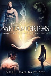 Metamorphs Book 1 by Yuri Jean-Baptiste