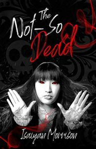 Not So Dead by Isaiyan Morrison