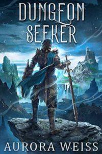 Dungeon Seeker by Aurora Weiss