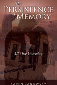 Persistence of Memory II by Karen Janowsky