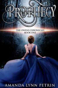 Prophecy by Amanda Lynn Petrin