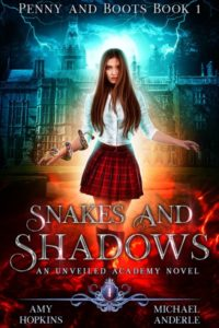 Snakes and Shadows by Amy Hopkins and Michael Anderle