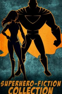 Superhero Fiction Collection