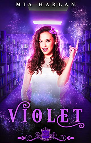 Violet by Mia Harlan