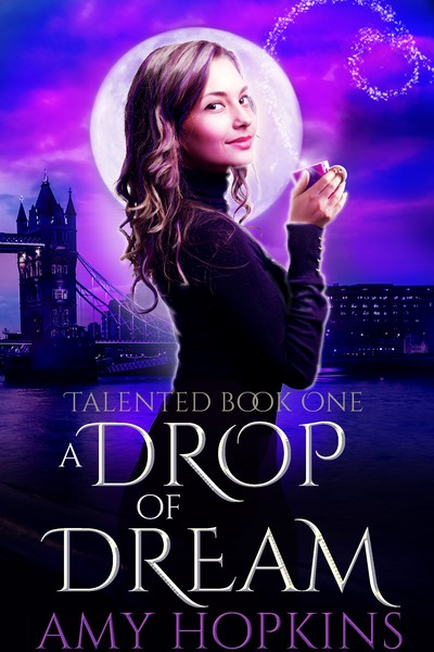 A Drop of Dream by Amy Hopkins