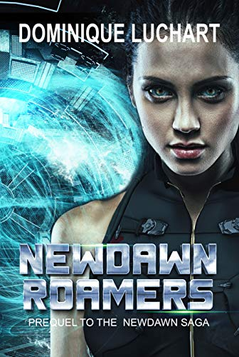 New Dawn Roamers by Dominique Luchart
