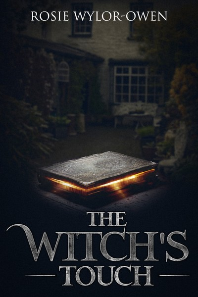 The Witchs Touch by Rosie Wylor-Owen