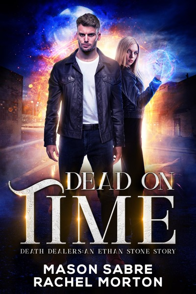 Dead On Time by Mason Sabre and Rachel Morton