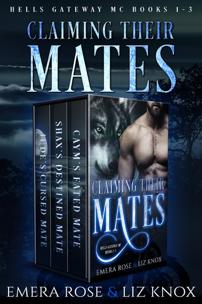 Claiming Their Mates by Emera Rose and Liz Knox