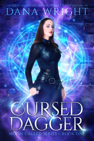Cursed Dagger Moon Called by Dana Wright