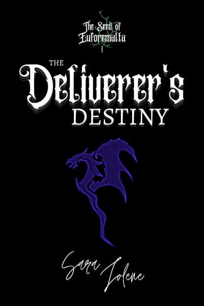 Deliverers Destiny by Sata Lolene
